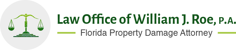 Law Offices of William Roe, P.A. - Florida Property Damage Attorney